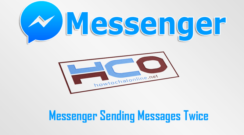 Messenger Sending Messages Twice