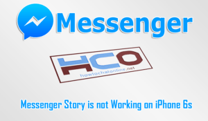Messenger Story is not Working on iPhone 6s