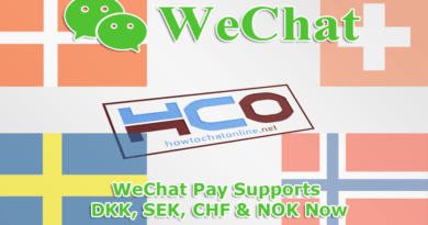 WeChat Pay Supports DKK SEK CHF and NOK
