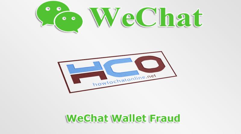 WeChat Wallet Fraud