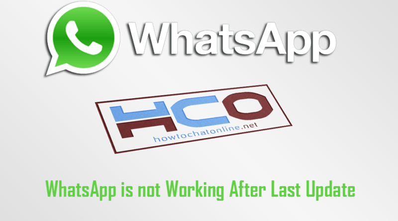 WhatsApp is not Working After Last Update