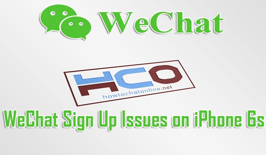 Can't Sign Up to WeChat