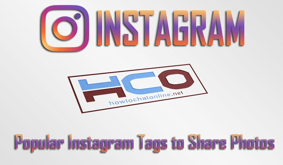 Popular Instagram Tags to Share Photos