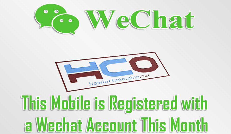 This Mobile is Registered with a Wechat Account This Month
