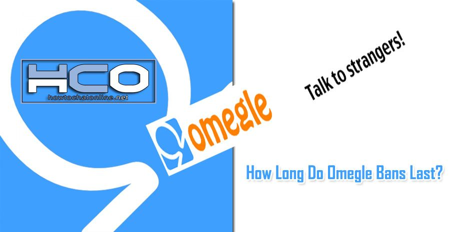 How Long Do Omegle Bans Last?