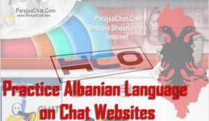 Practice Albanian Language on Chat Websites
