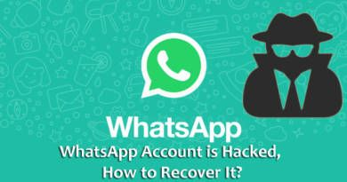 WhatsApp Account is Hacked, How to Recover It?