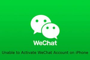 Unable to Activate WeChat Account on iPhone