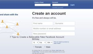 7 Tips to Create a Believable Fake Facebook Account