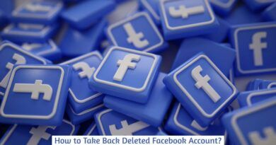 How to Take Back Deleted Facebook Account